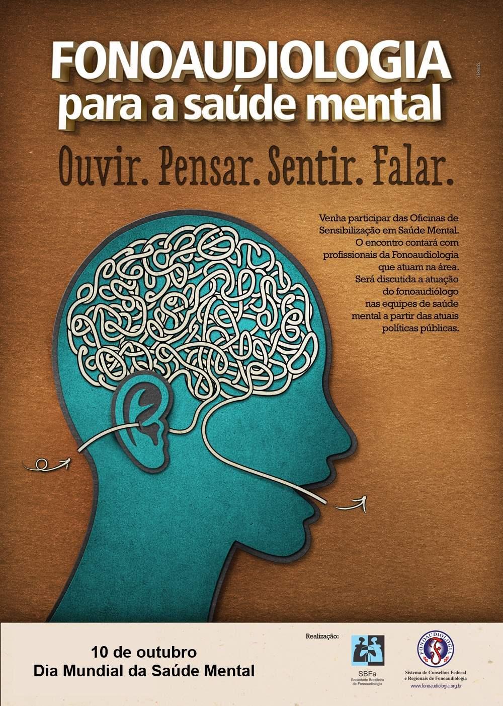 DIA MUNDIAL DA SAÚDE MENTAL: OUVIR. PENSAR. SENTIR. FALAR COM AJUDA DA FONOAUDIOLOGIA